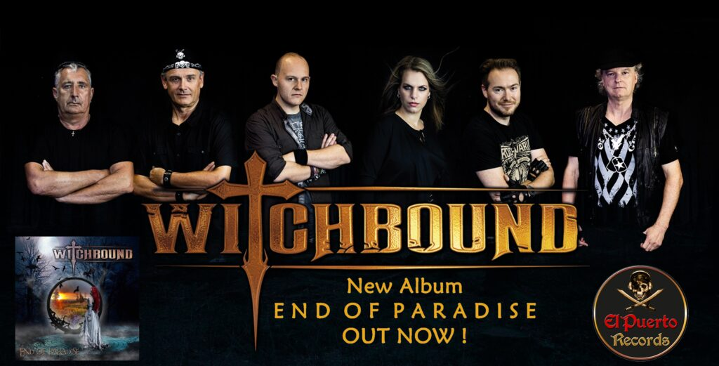 WITCHBOUND - End Of Paradiese Out Now!